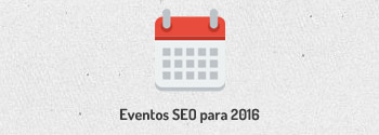 Eventos SEO 2016