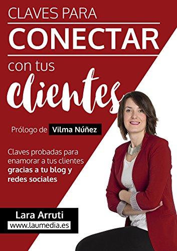 CLAVES PARA CONECTAR CON TUS CLIENTES - LARA ARRUTI