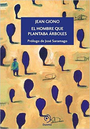 EL HOMBRE QUE PLANTABA ÁRBOLES - JEAN GIONO