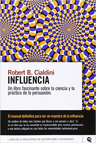 INFLUENCIA - ROBERT CIALDINI