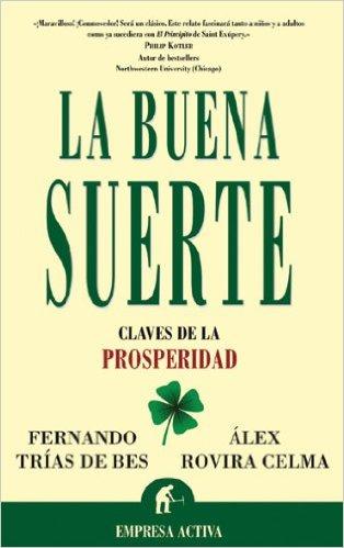 LA BUENA SUERTE - Alex Rovira y Fernando Trias