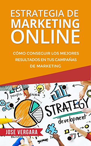 ESTRATEGIA DE MARKETING ONLINE - JOSÉ VERGARA