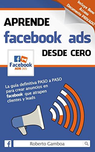 FACEBOOK ADS DESDE CERO - ROBERTO GAMBOA