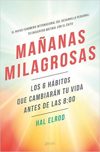 LAS MAÑANAS MILAGROSAS - HAL ELROD