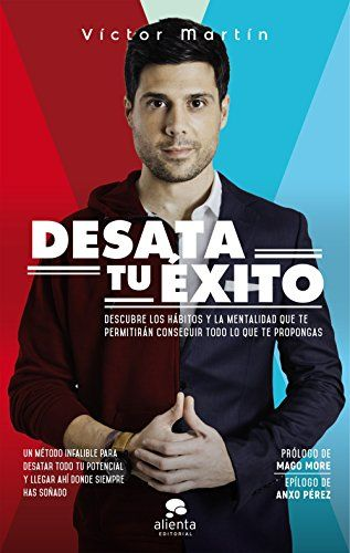 Desata tu éxito - Víctor Martín Pérez